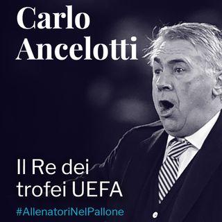 Carlo Ancelotti: il re dei trofei UEFA