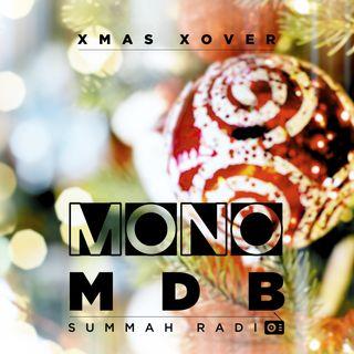 MONO & Summah Radio Xmas Xover