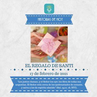 17 de febrero - El regalo de Santi - Etiquetas Para Reflexionar - Devocional de Jóvenes