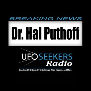 NEWS: Hal Puthoff on Coast To Coast AM w/ George Knapp - 02/05/2018