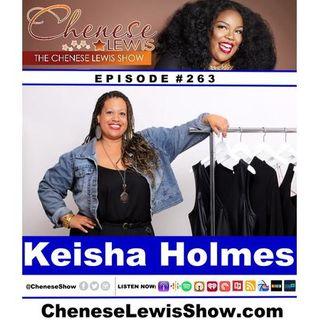 Keisha Holmes | Episode #263