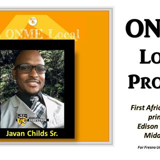 ONME Local Profiles:  Javan Childs, Sr. is the new principal at Edison Computech Middle School