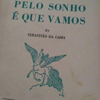 """""""Obsessão"""" em """"Pelo sonho é que vamos"""" - Sebastião Da Gama"""