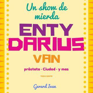Episodio 5 - El show de Enty Darius/ El Primo De Messi