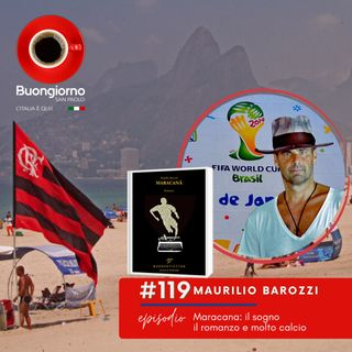 #119 Maracanã: il sogno, il romanzo e molto calcio