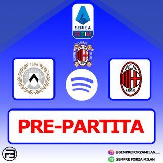 PRE-PARTITA | UDINESE-MILAN