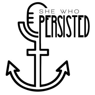 She Who Persisted. The Nasty Podcast.