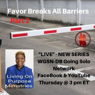 Favor Breaks All Barriers - Part 2 with Davida Smith