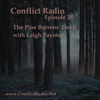 Episode 28  The Pine Barrens' Devil, The Jersey Devil with Leigh Paynter