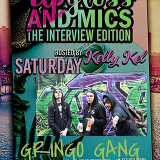 LipglossNMics & Gringo Gang