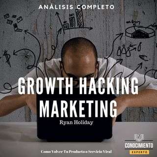 024 - Growth Hacker Marketing - Como Ser Viral