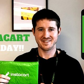 Instacart First Day! How Much I Made.