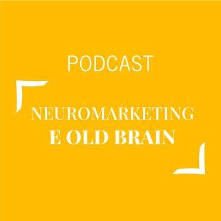 #280 - Neuromarketing e Old Brain | Buongiorno Felicità!