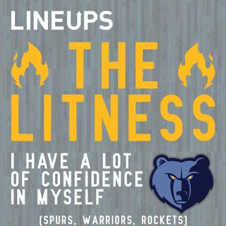 I Have A Lot Of Confidence In Myself (Spurs, Warriors, Rockets)
