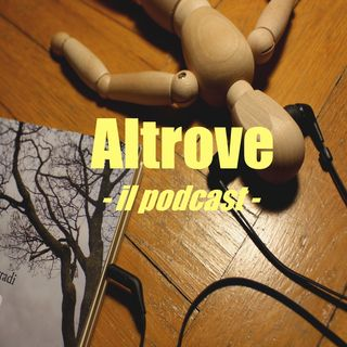 ALTROVE - il podcast