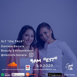 "5.9 - SLT ""the TALK"" featuring Daniela Bezara, Beauty Entrepreneur, Mother's Day Special"