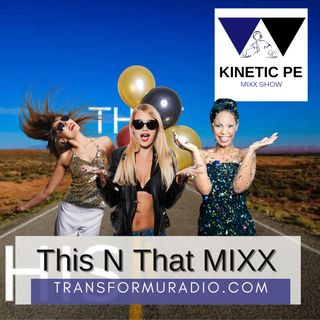 The This and That MIX