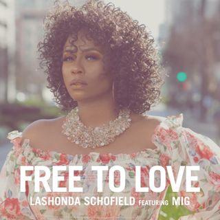 Lashonda Schofield Free To Love WMIH Radio Indie Spins