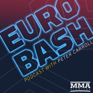 Eurobash: Episode 72 (w/ Paul Felder, Joseph Duffy, Jack Cartwright, Chris Fields)