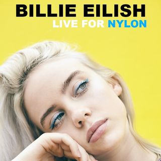 Billie Eilish acoustic Live for NYLON Mag