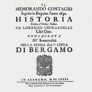 Peste. La Fase 2 a Bergamo nel Seicento