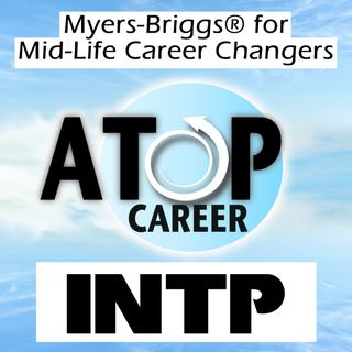 INTP Job Tips and Career Advice