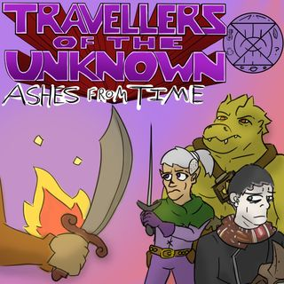 Ashes from Time: Ep. 2. Trinkets of Triden - Part 2