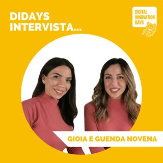 DIDAYS Incontra Gioia e Guenda Novena, Co-founder @Nextopp e Founders @Joy Careers