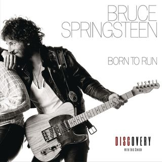 Episode 82 | Bruce Springsteen 'Born to Run' Album