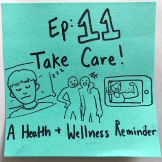 Ep 11: Take Care! A Health and Wellness Reminder #Swolemates