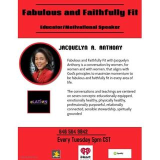 Fablous and Faithfully Fit with Jacquelyn Anthony