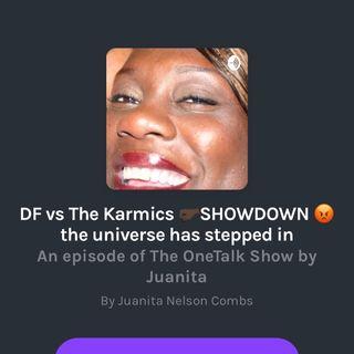 Episode16 DF vs Karmics it's going down