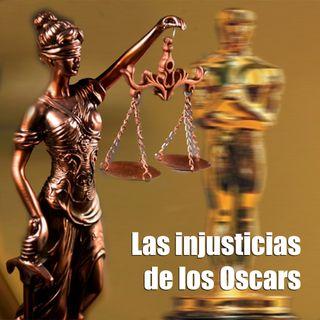 CLOP E82: Las injusticias de los Oscars