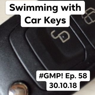 Swimming with Car Keys - The 'Good Morning Portugal!' Podcast - Episode 58