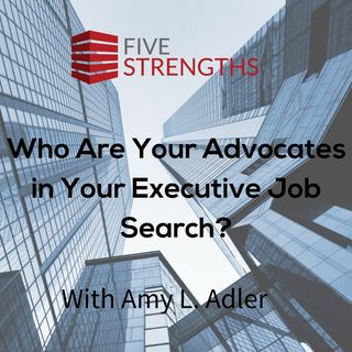 Who Are Your Advocates in Your Executive Job Search? | Your Job Search Coach Podcast