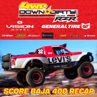 #21 - Off-Road Edition - Baja 400 Recap