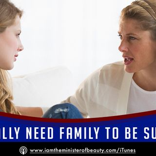 Do you really NEED family to be successful?