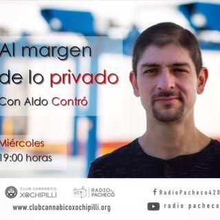 """""""Al margen de lo privado"""" con Aldo Contró Prog 1"""