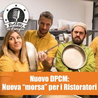 """Nuovo DPCM: e nuova """"morsa"""" per i Ristoratori"""