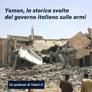 Yemen, la storica svolta del governo italiano sulle armi