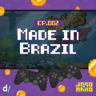 Ep.02 - Made in Brazil