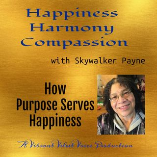 How Purpose Serves Happiness
