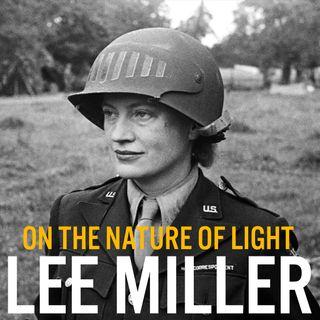 Episodio 25 - Come Lee Miller ci racconta l'olocausto
