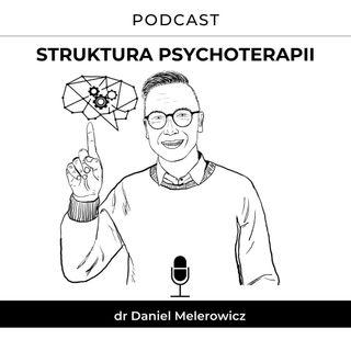 # 3 - Sojusz terapeutyczny – podstawa psychoterapii. cz. II.
