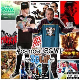 Ep 81 - #CancelSGWP