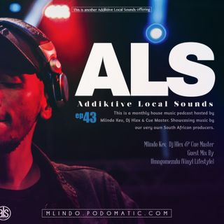 Addiktive Local Sounds 043-A (Mixed by The Addiktive Crew)