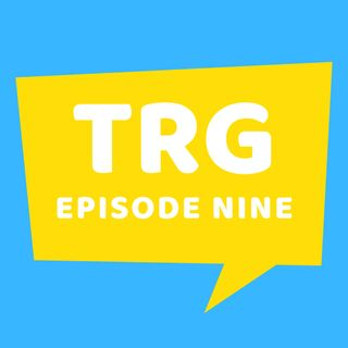 TRG 09 - We Talk Mostly About the 2017 Justice League