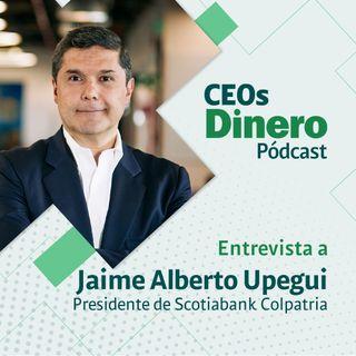 """""""Ser profesor, padre y jefe tiene mucho en común"""": Jaime Alberto Upegui, presidente de Scotiabank Colpatria"""