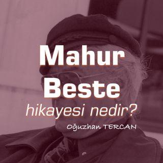 Mahur Beste / E:03