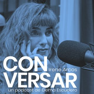 15. CONVERSAR. Irene Arcos